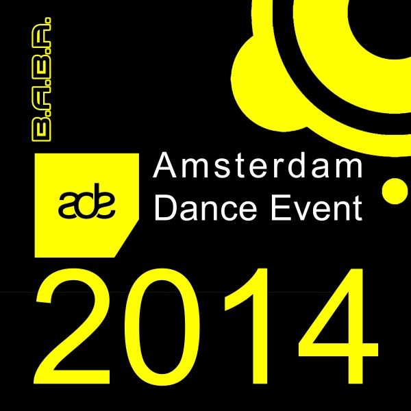 [OUT NOW] Various Artists: ADE – Get Dance or Get Out! [B.A.B.A. Records]