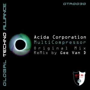 GTA0030, Acida Corporation – Multicompressor EP [GTA Records]