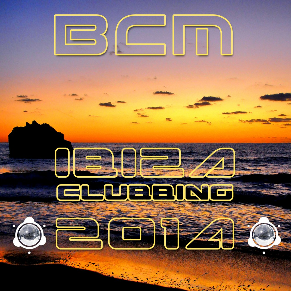 [OUT NOW] BCM0030, VA Ibiza Clubbing 2014 [BABA Club Music]