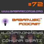 Babamusic Radio #72 with #LoopMonkeys & Cohuna Beatz