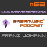 Babamusic Radio #62 with Franz Johann