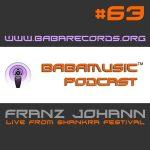 Babamusic Radio #63 Franz Johann Live from Shankra Festival 2018