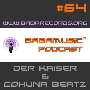 Babamusic Radio #64 with Der Kaiser & Cohuna Beatz
