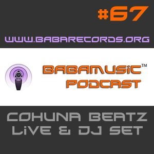 Babamusic Radio #67 presents Cohuna Beatz Live & DJ Set