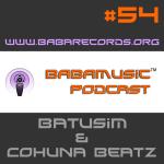 Babamusic Radio #54 – Batusim & Cohuna Beatz