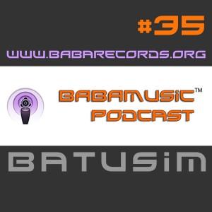 BABAMUSIC Podcast #35 – Batusim
