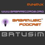 BABAMUSIC Podcast :: Batusim MiniMix
