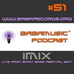 Babamusic Radio #51 – IMIX Live from Spirit Base Festival 2017