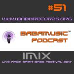 Babamusic Radio #51 – IMIX Live from Spirit Base Festival 2017