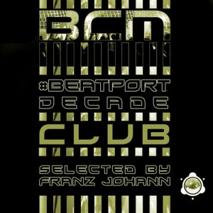 BCM0032, Various Artists: #BeatportDecade CLUB Edition [BABA Club Music]