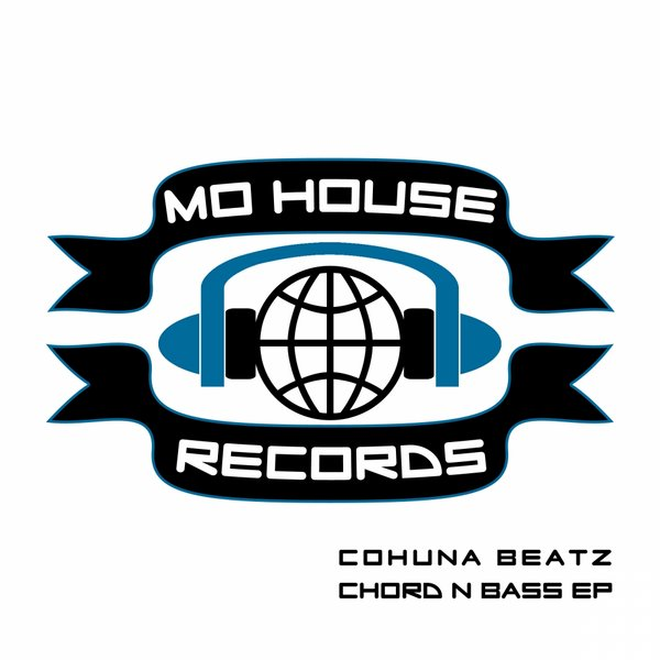 [OUT NOW] MH0004, Cohuna Beatz – Chord N Bass EP [MoHouse]