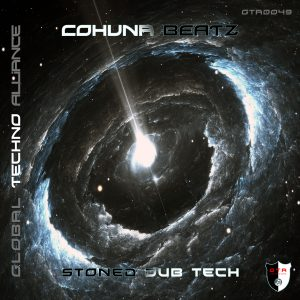 Cohuna Beatz – Stoned Dub Tech (Album) [GTA Records]