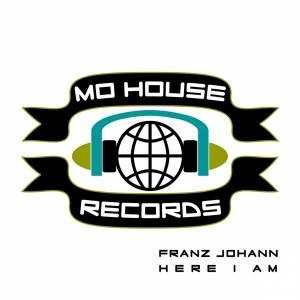MH0009, Franz Johann – Here I Am [MoHouse]