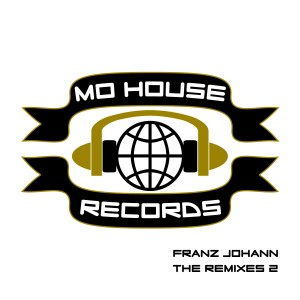 MH0007, Franz Johann – The Remixes 2  [MoHouse]