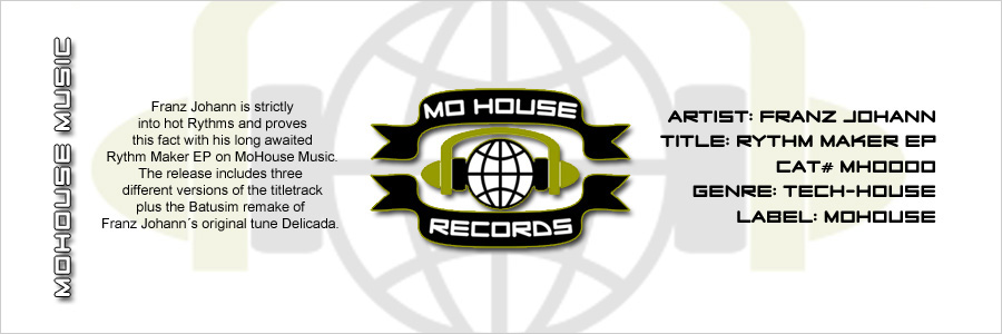 [OUT NOW] MH0000, Franz Johann – Rythm Maker EP [MoHouse]