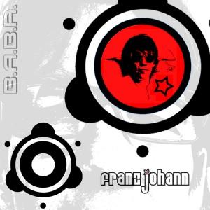 BABAREC113, Franz Johann – Who´s Rave EP [B.A.B.A. Records]
