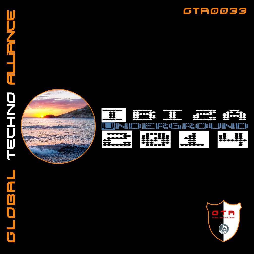 [OUT NOW] GTA 0033  , VA Ibiza Underground 2014 [GTA Records]