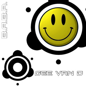 BABAREC122, Gee Van D – Acid Calls EP [B.A.B.A. Records]