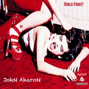 BABAREC048, JohN AharoN – Girls Fight EP (B.A.B.A. Records)