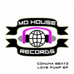 MH0018, Cohuna Beatz - Love Pump EP [MoHouse]