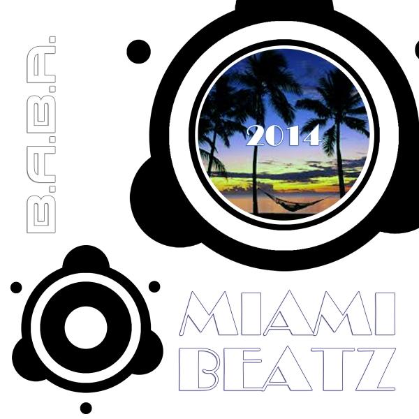 [OUT NOW] BABAREC126, VA Miami Beatz 2014 [B.A.B.A. Records]