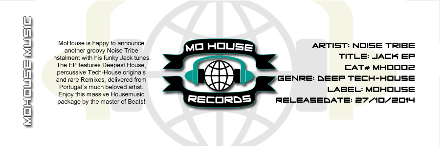 [OUT NOW] MH0002, Noise Tribe – Jack EP [MoHouse]