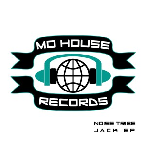 MH0002, Noise Tribe – Jack EP [MoHouse]