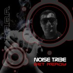[OUT NOW] BABAREC138 : Noise Tribe – Get Ready (Original Mix) [B.A.B.A. Records]