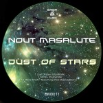 [OUT NOW] BM0012 : Nout Masalute – Dust Of Stars EP [BABA Music]