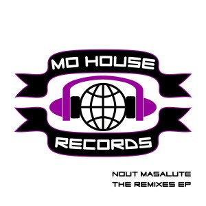 MH0006, Nout Masalute – The Remixes EP [MoHouse]