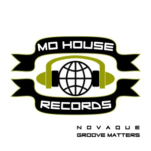 MH0013. NovaQue – Groove Matters EP [MoHouse]