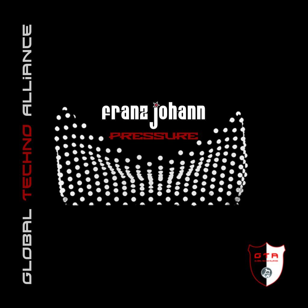 [OUT NOW] GTA0032, Franz Johann – Pressure EP [GTA Records]