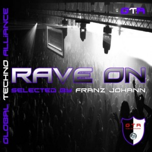 GTA0029, Rave On! Selected by Franz Johann [GTA Records]