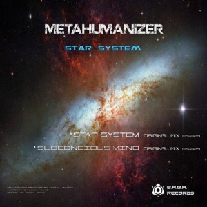 BABAREC119, MetaHumanizer – Star System EP [B.A.B.A. Records]
