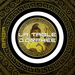 BABAREC147, La Table D'Orphee EP [B.A.B.A. Records]