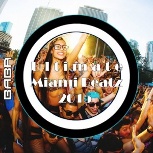 BABAREC149, VA – Ultimate Miami Beatz 2015 [B.A.B.A. Records]