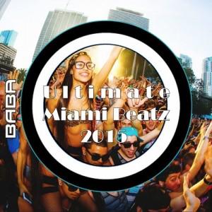 BABAREC149, VA – Ultimate Miami Beatz 2015 [B.A.B.A. Records]