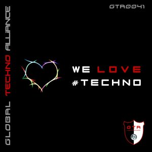 GTA0041, VA – We Love #Techno [GTA Records]