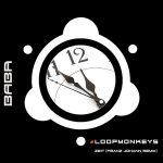 BABAREC178, #LoopMonkeys – Zeit (Franz Johann Remix) [B.A.B.A. Records]
