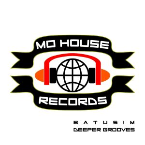 MH0015, Batusim – Deeper Grooves EP [MoHouse]