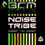 OUT NOW!!! BCM0021, Noise Tribe – Deep To Deep EP [BABA Club Music]