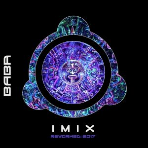 BAB1DW194, IMIX – Re:Worked 2017 EP [B.A.B.A. Records]