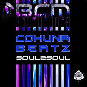 BCM0017, Cohuna Beatz – Soul2Soul EP (BABA Club Music)