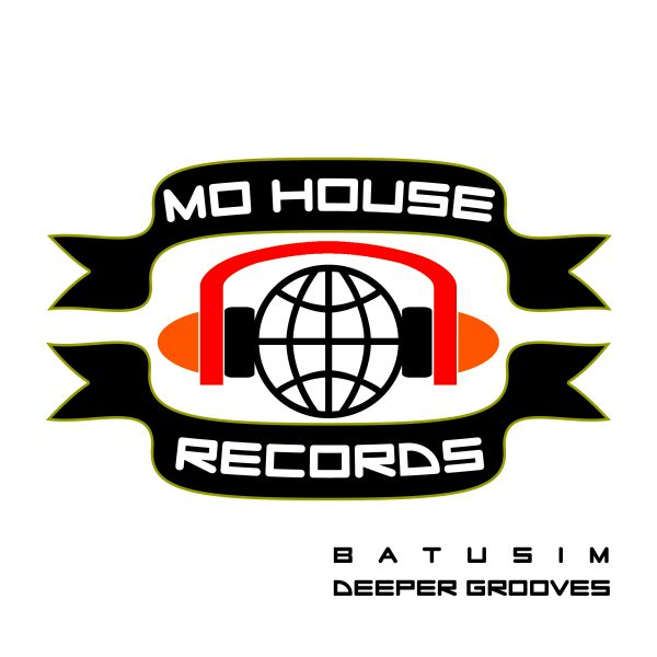 [OUT NOW] MH0015, Batusim – Deeper Grooves EP [MoHouse]