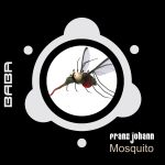 [OUT NOW] BABAREC170, Franz Johann – Mosquito EP [B.A.B.A. Records]