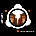 [OUT NOW] BABAREC172, #LoopMonkeys – #LoopMonkeys EP [B.A.B.A. Records]