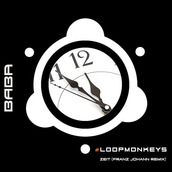 [OUT NOW] BABAREC178, #LoopMonkeys – Zeit (Franz Johann Remix) [B.A.B.A. Records]