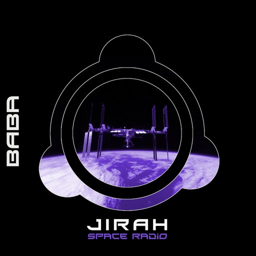 [OUT NOW] BAB1DW199 : Jirah – Space Radio EP [B.A.B.A. Records]