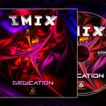 [Topping Psyshop and Beatport Charts] IMIX – Dedication Album/CD [B.A.B.A. Records]
