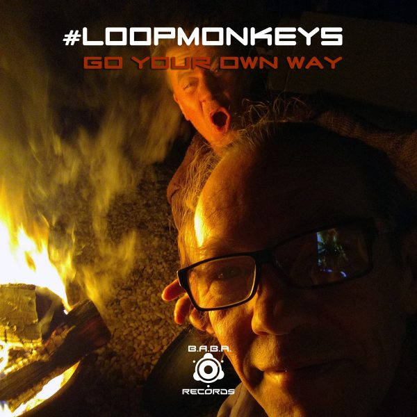 [OUT NOW] BABAREC211, #LoopMonkeys – Go Your Own Way EP [B.A.B.A. Records]